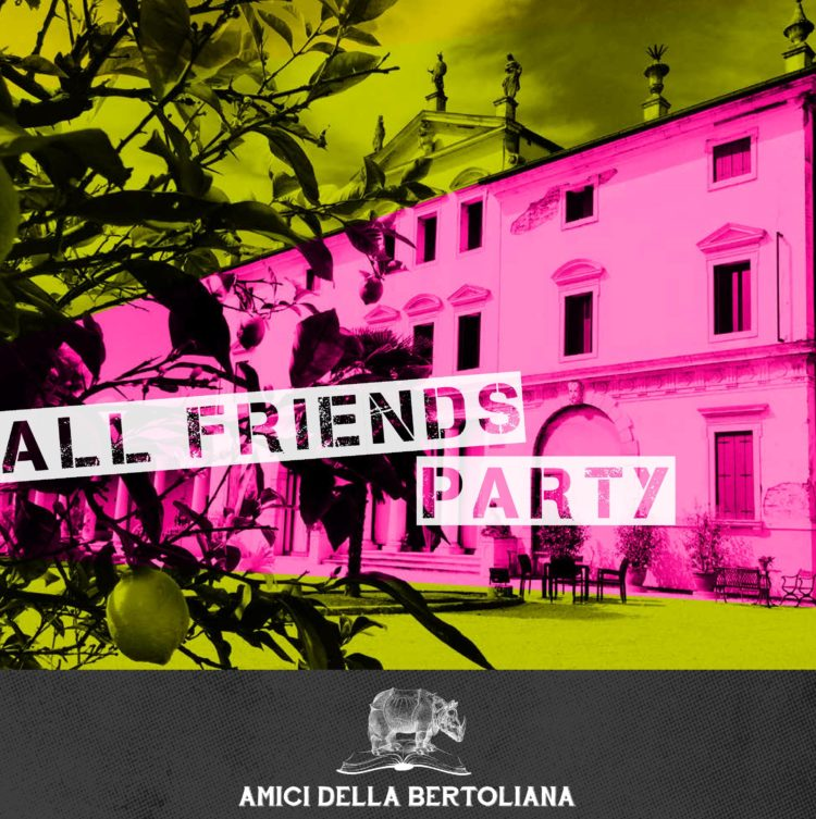 Amici della Bertoliana All Friends Party social media comunicazione 2017 biblioteca bertoliana